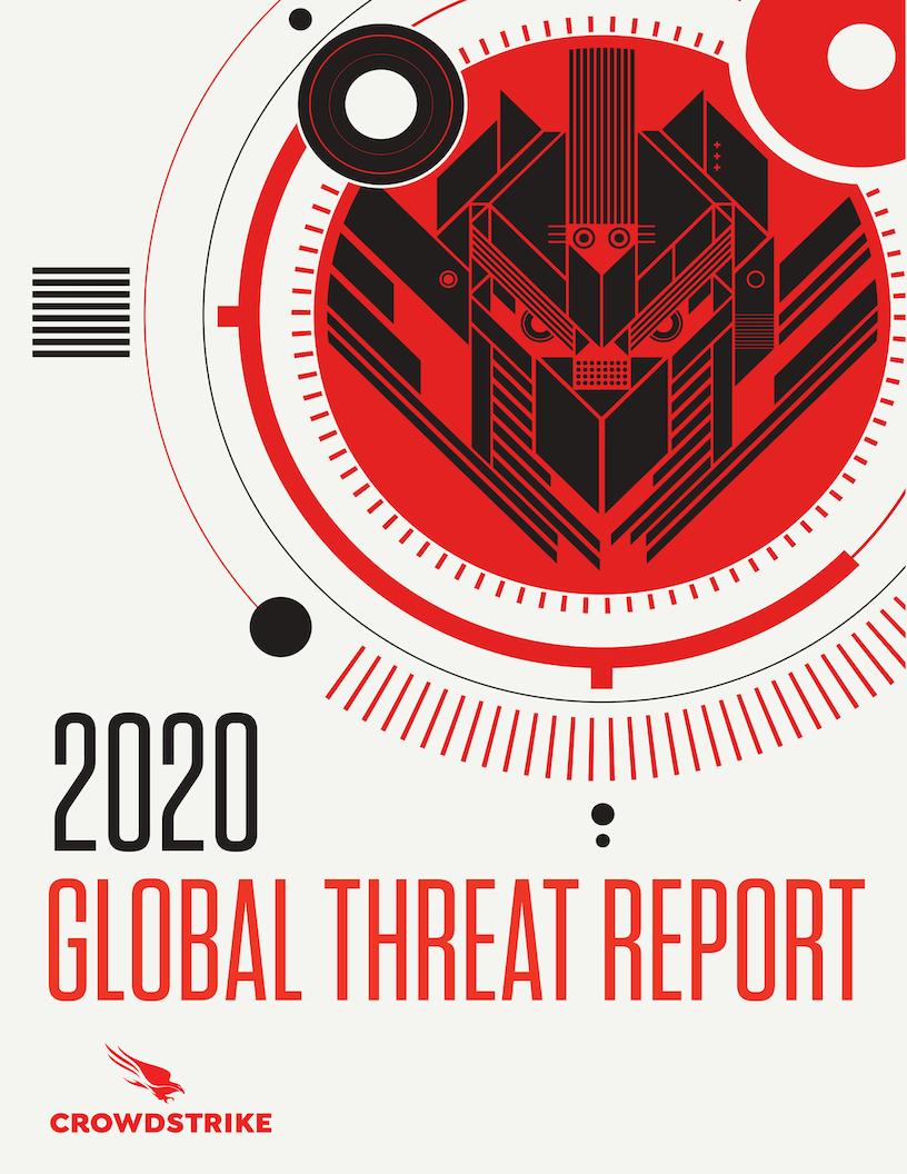 CrowdStrike Global Threat Report 2020